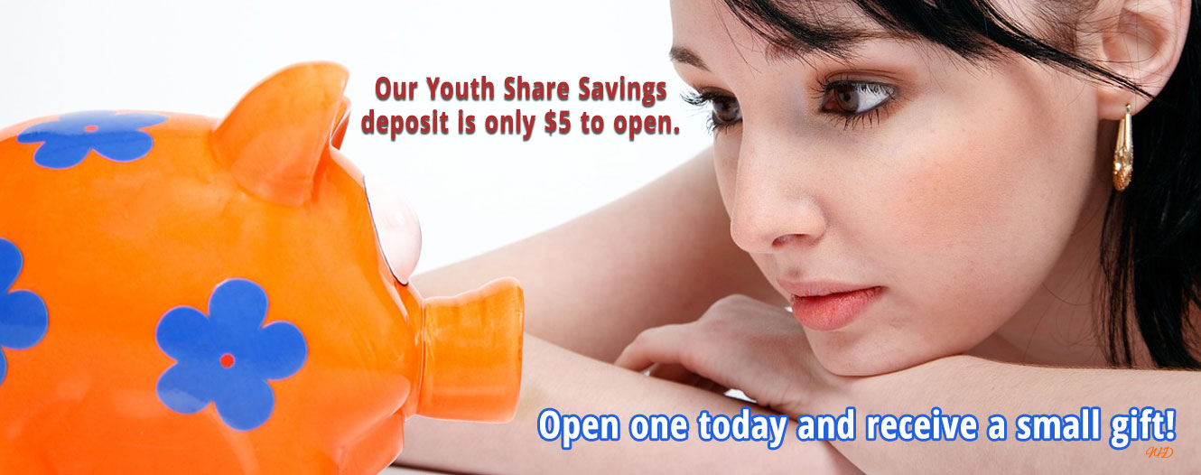 Youth Share Savings Deposit is only $5 to open.